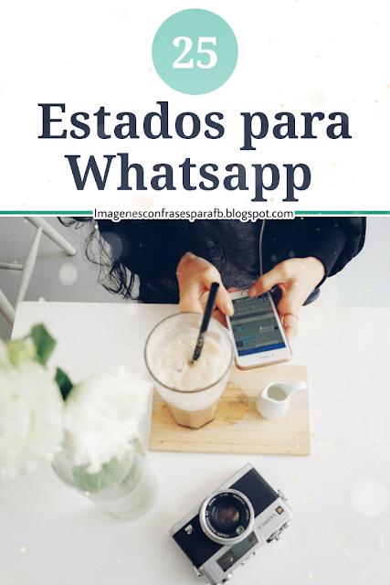 25 Frases para Estado de WhatsApp [Junio 2019]