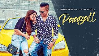 Paagall Lyrics in English - Romi Tahli