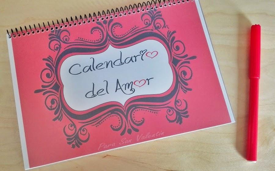 Calendario del Amor ( Regalo San Valentín )