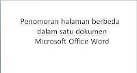 Cara Membuat Penomoran Berbeda Dalam Satu Dokumen di Microsoft Office Word