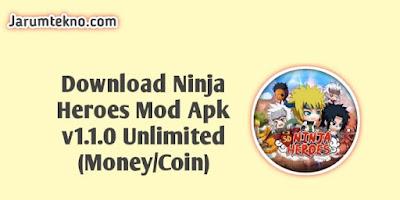 Download Ninja Heroes Mod Apk v1.1.0 Unlimited (Money/Coin)