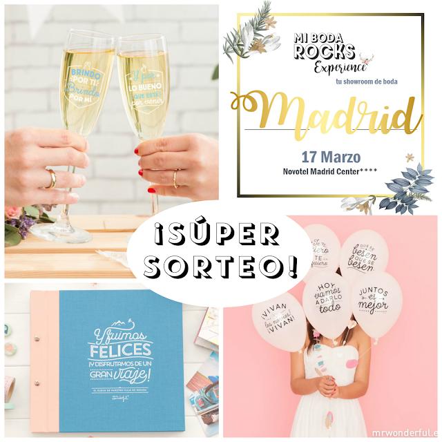sorteo mr.wonderful mi boda rocks experience madrid 2019
