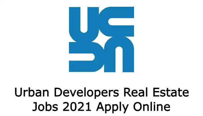 Urban Developers Real Estate Jobs 2021 Apply Online