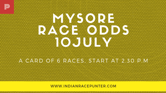 Mysore Race Odds 10 July,  trackeagle, track eagle, racingpulse, racing pulse