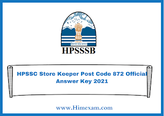 HPSSC Store Keeper Post Code 872 Official Answer Key 2021