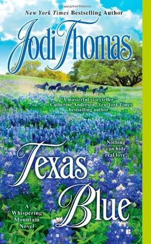 Texas Blue.  Jodi Thomas