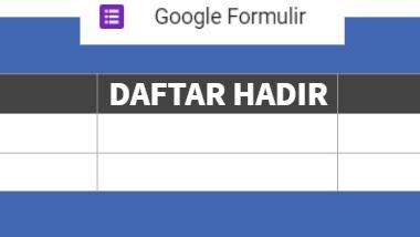 Membuat Absensi Online Dengan Google Form