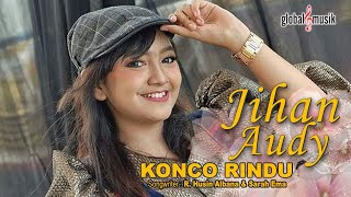 Lirik Lagu Konco Rindu (Dan Artinya) - Jihan Audy