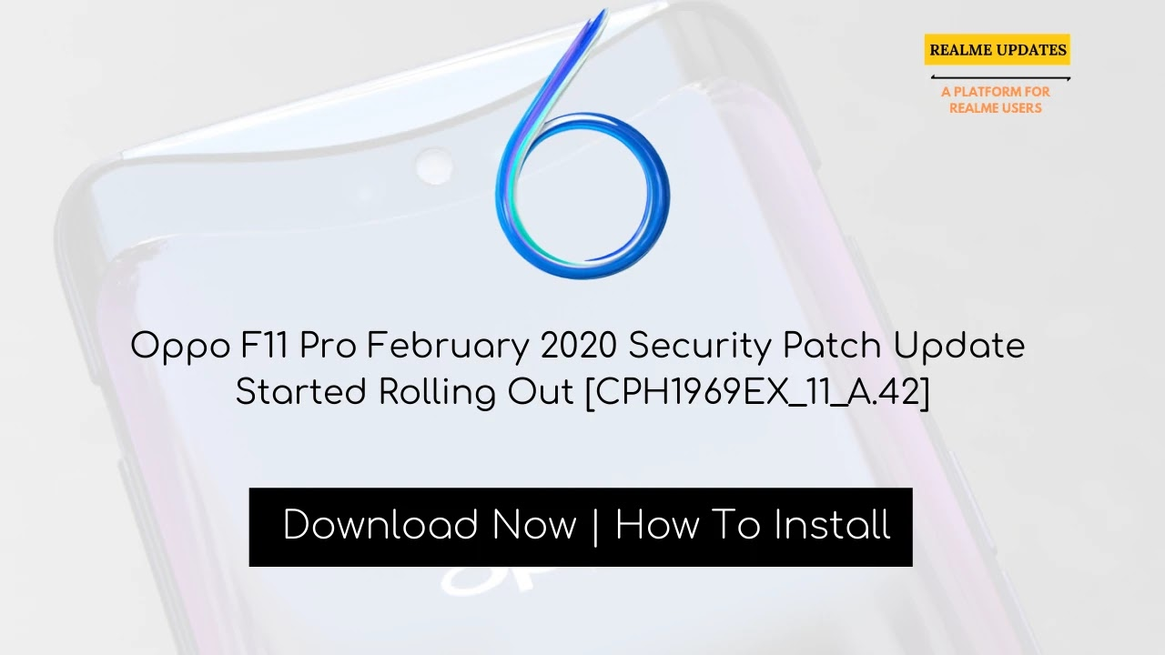 Oppo F11 Pro February 2020 Security Patch Update Started Rolling Out [CPH1969EX_11_A.42] - Realme Updates
