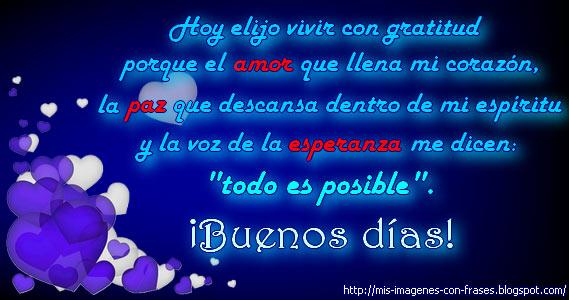 Buenos Dias Amor Paz Y Esperanzas Mis Imagenes Con Frases