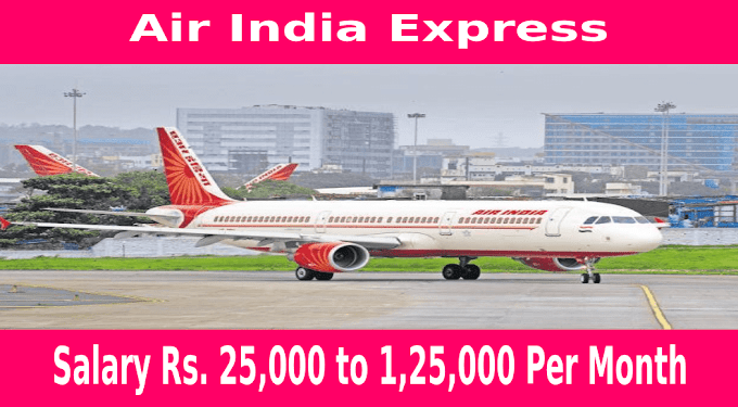 Air India Express Senior Assistant And Other Vacancies