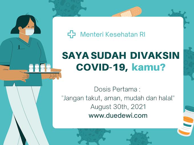Vaksin COVID-19 : Aman, Mudah dan Halal