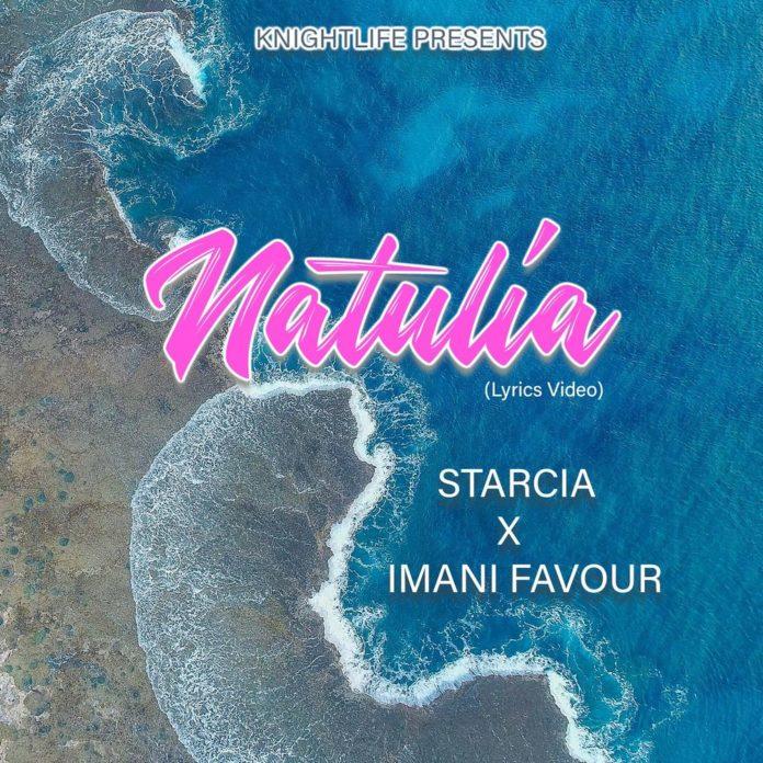 Starcia Ft Imani Favour – Natulia #Arewapublisize