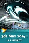 Les fondamentaux de 3ds Max 2014 – Les lumières