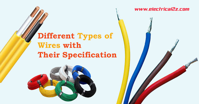 different types of wires with their specification, types of wires, what is cable@electrical2z