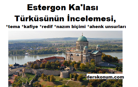 Estergon Ka'lası Türküsünün Tahlili