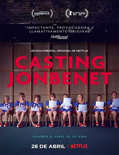 Ver Quién es JonBenét (Casting JonBenet) (2017) Online