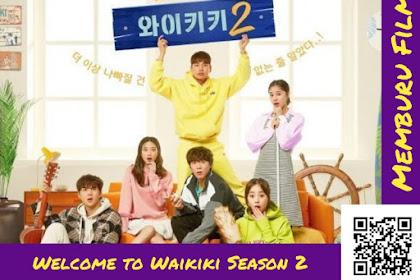 Sinopsis Singkat Drama Korea Eulachacha Waikiki 2