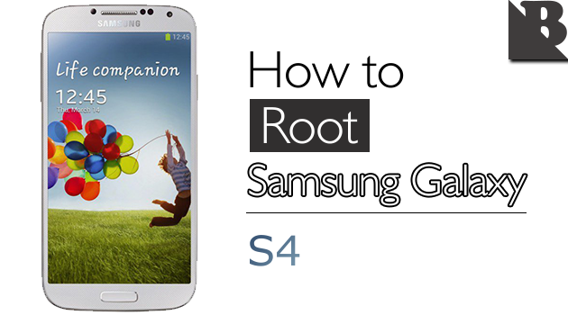How To Root Samsung Galaxy S4 And Install TWRP Recovery