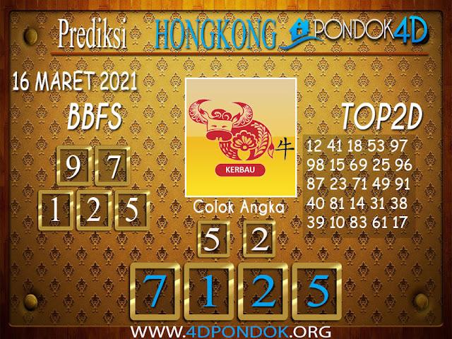 Prediksi Togel HONGKONG PONDOK4D 16 MARET 2021