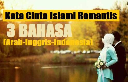 26+ Kata Cinta Islami Romantis Bahasa Arab, Inggris, dan Indonesia