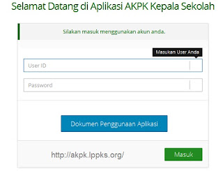 Petunjuk Penggunaan AKPK Kepala Sekolah Online 2016 Untuk User akpk.lppks.org