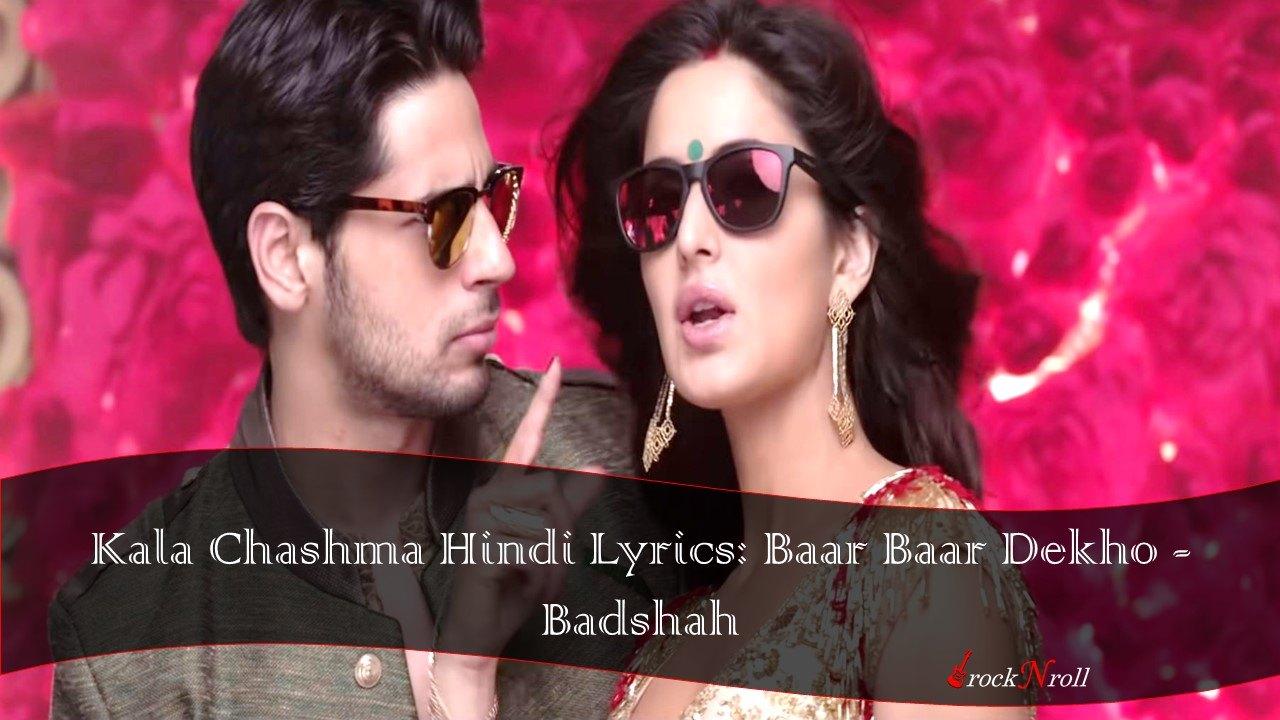 काला चश्मा Kala Chashma Hindi Lyrics: Baar Baar Dekho - Badshah