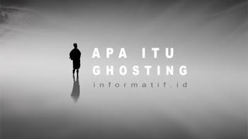 Apa Itu Arti Ghosting dan Di-ghosting