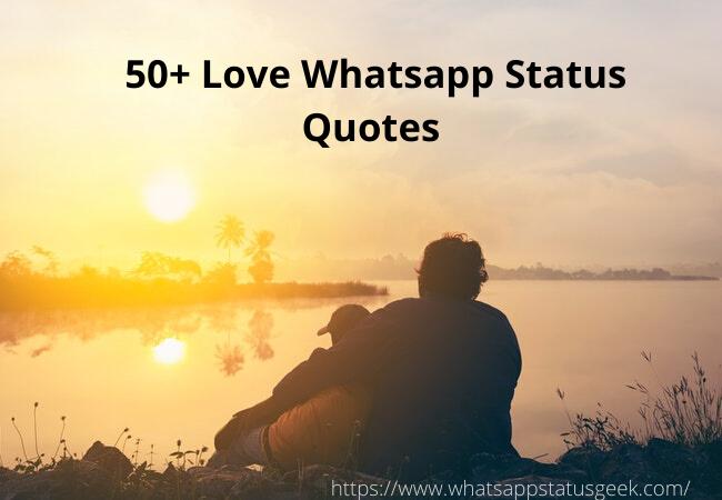 Love Whatsapp Status Quotes