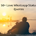 Love Whatsapp Status Quotes in English