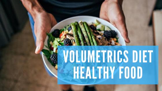 Volumetrics Diet Nutrition