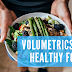 Volumetrics Diet Healthy Food