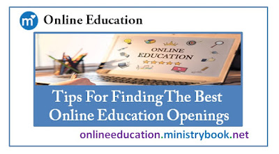 Tips For Finding The Best Online Education Openings