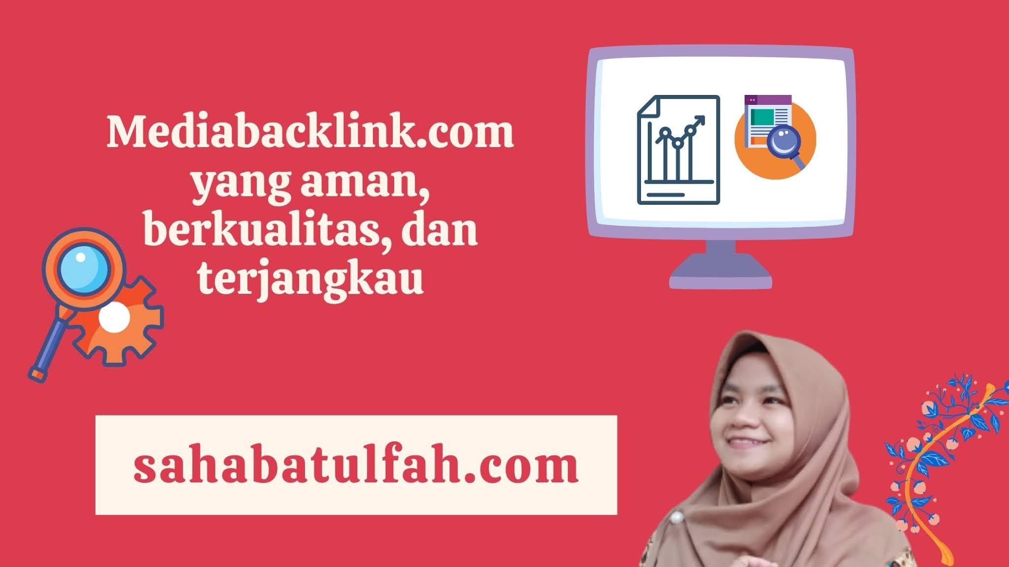 [Review]-Layanan-Mediabacklink.com-Sebagai-Tempat-Terbaik-Para-Advertiser-dan-Blogger