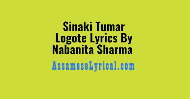 Sinaki Tumar Logote Lyrics