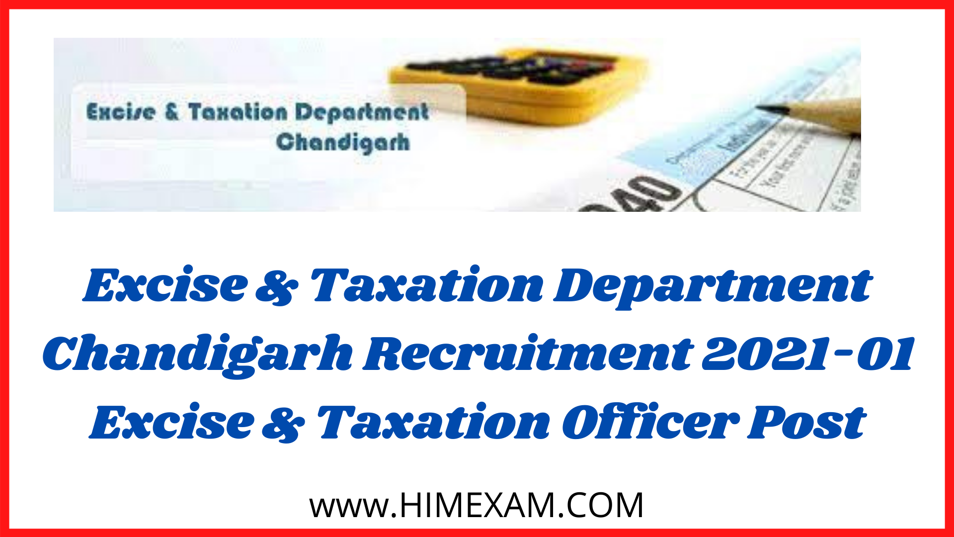 Excise & Taxation Department Chandigarh Recruitment 2021-01 Excise & Taxation Officer Post