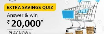 Amazon Extra Savings Quiz Answers - Win Rs.20000 ( 5 Winners )