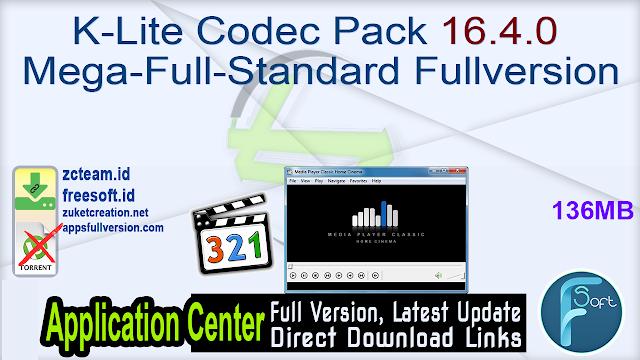 K-Lite Codec Pack 16.4.0 Mega-Full-Standard Fullversion