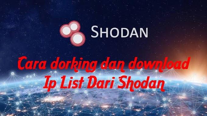 Cara Dorking dan Download Ip List Dari Shodan