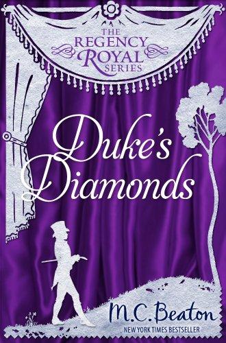 Duke's Diamonds  Regency Royal 11 by M.C. Beaton