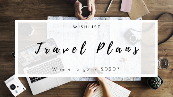 Travel Plans for 2020. Where to go in 2020? European cities and Japan!