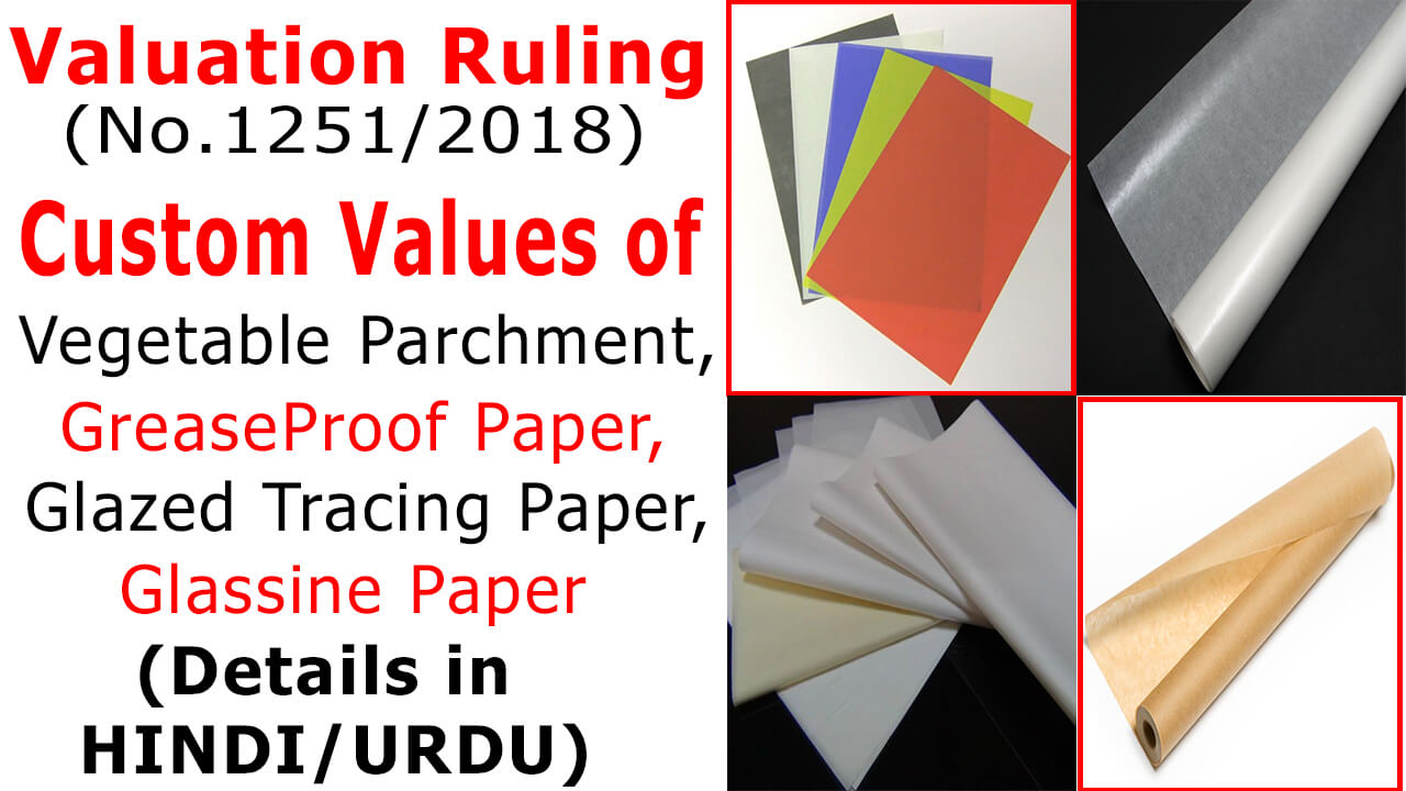 Custom Values of Vegetable Parchment, GreaseProof Paper, Glazed Tracing Paper and Glassine Paper