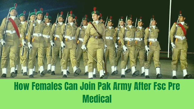 How females can join army after pre medical