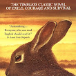 Rabbit Hunting & Adams' Watership Down