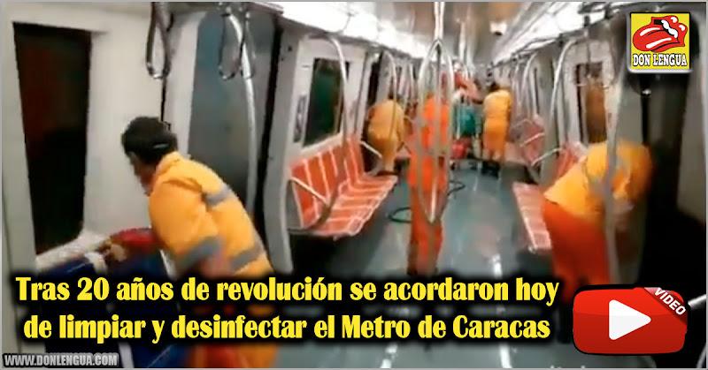 Tras 20 años de revolución se acordaron hoy de limpiar y desinfectar el Metro de Caracas