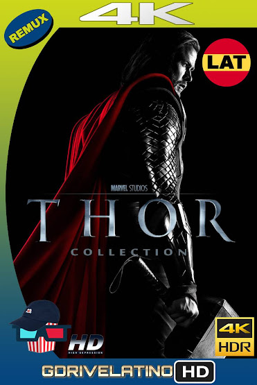 Thor Colección (2011-2017) BDRemux 4K HDR Latino-Ingles MKV