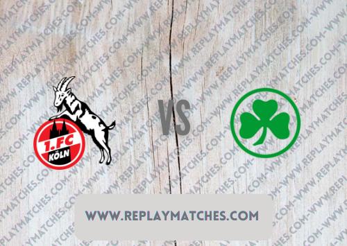 FC Cologne vs Greuther Fürth Highlights 01 October 2021