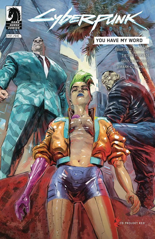 Cover of Cyberpunk 2077: You Have my Word #1