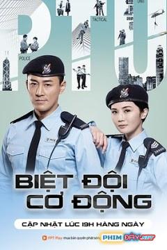 Biệt Đội Cơ Động (HTV7) - Police Tactical Unit (2019)