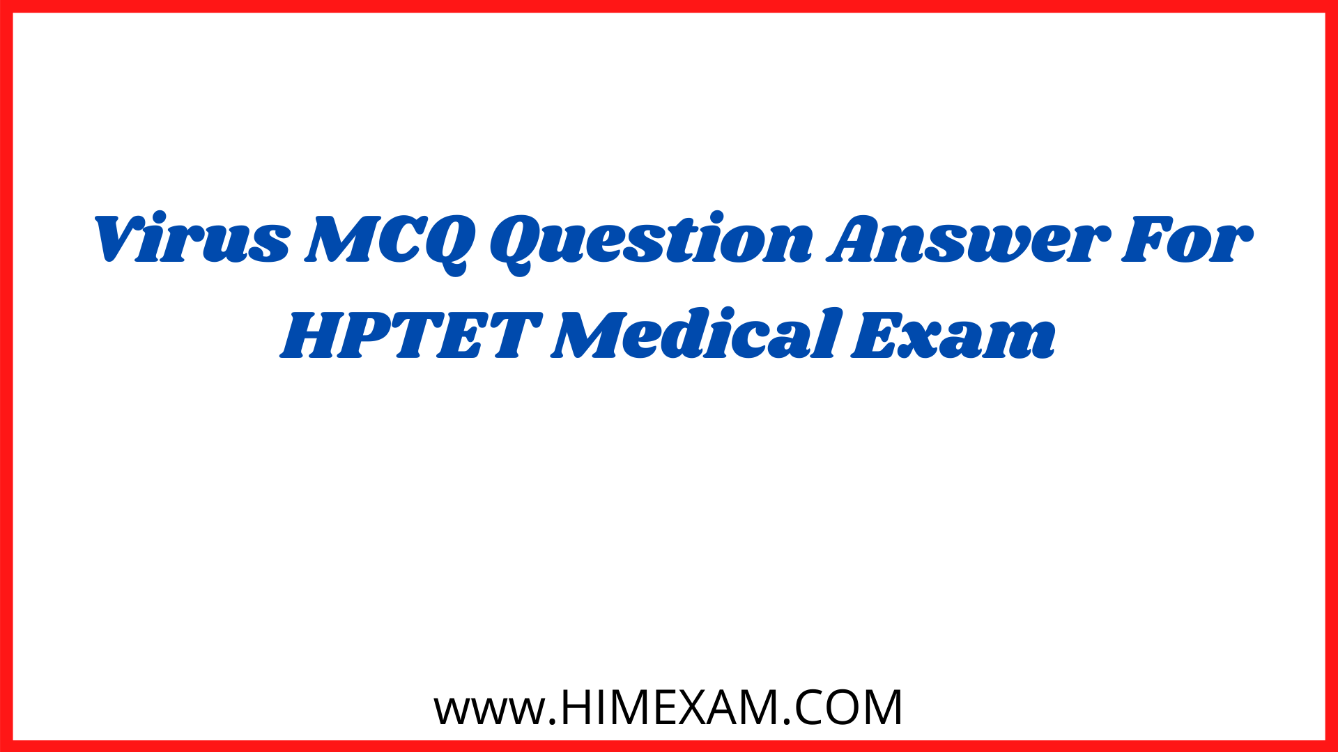 Virus MCQ Question Answer For HPTET Medical Exam